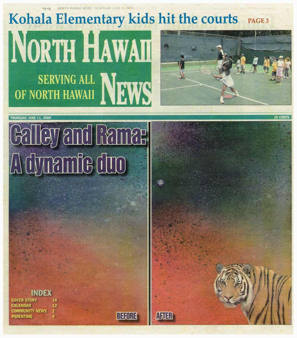 North Hawaii News features Calley and Rama as a dynamic duo.