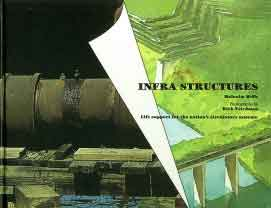 Infra Structures by Malcolm Wells